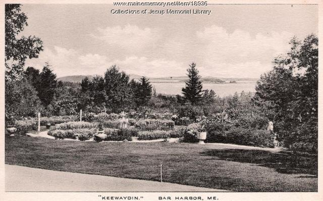 Keewaydin Gardens, Bar Harbor, ca. 1920