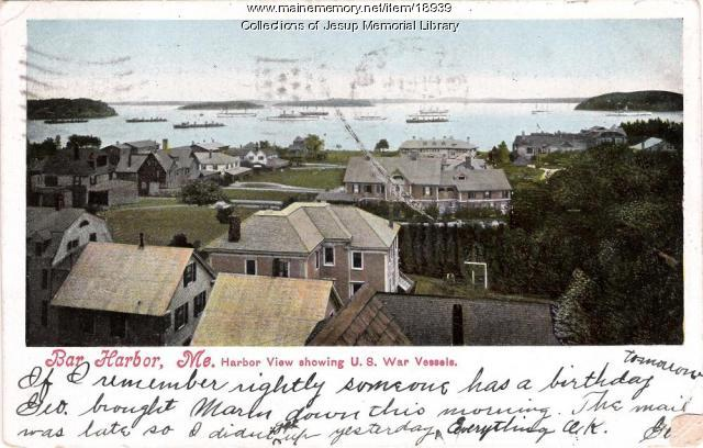 Bar Harbor View Showing U.S. Warships
