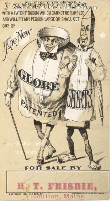 Globe Shirt advertisement, Houlton, ca. 1885