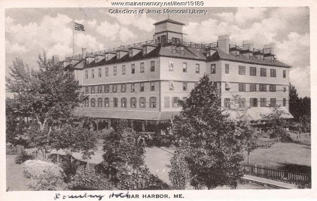 Louisburg Hotel, Bar Harbor, ca. 1900