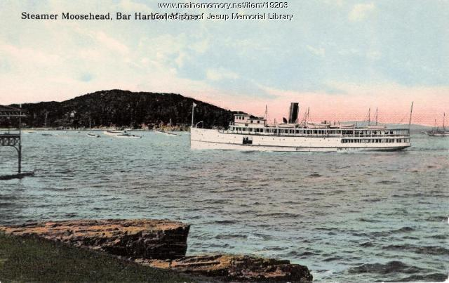 Steamer Moosehead, Bar Harbor, ca. 1911