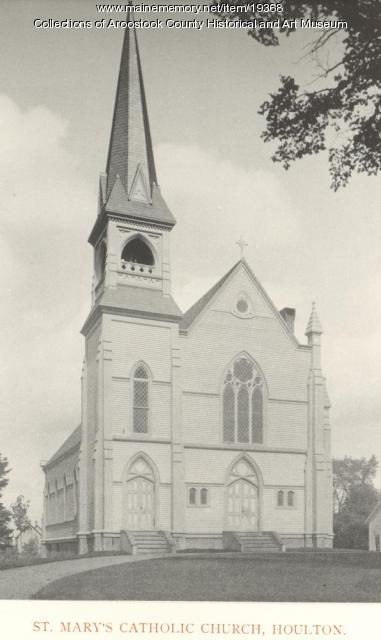 St. Mary's Catholic Church, Houlton, ca. 1895