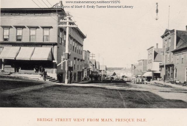 Bridge Street, Presque Isle, 1895