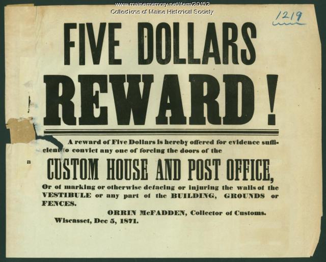 Custom House reward, Wiscasset, 1871