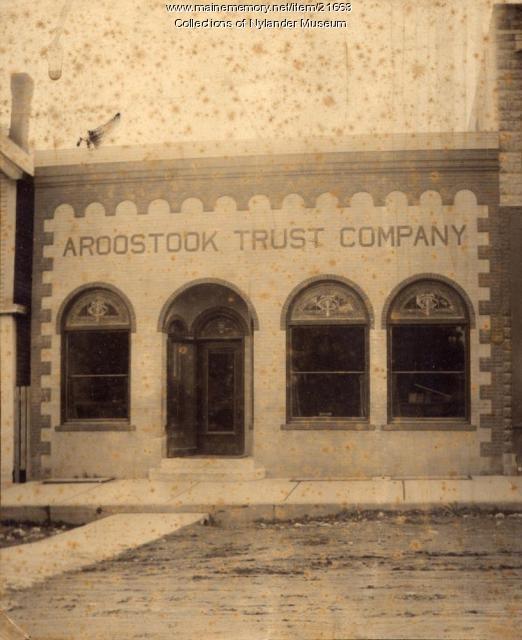 Aroostook Trust Company, Caribou, ca. 1922