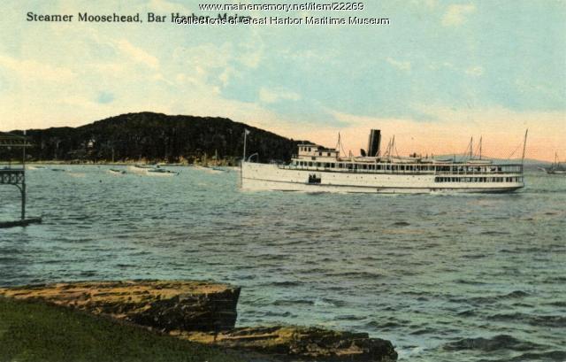 Steamer Moosehead at Bar Harbor, ca. 1915