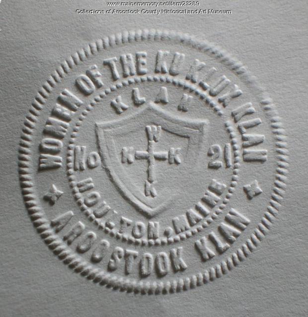 Women of the Ku Klux Klan seal, Houlton, ca. 1924
