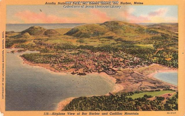 Airplane View of Bar Harbor and Cadillac Mountain, ca. 1940
