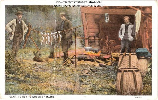 Camping in the woods of Maine, ca. 1920