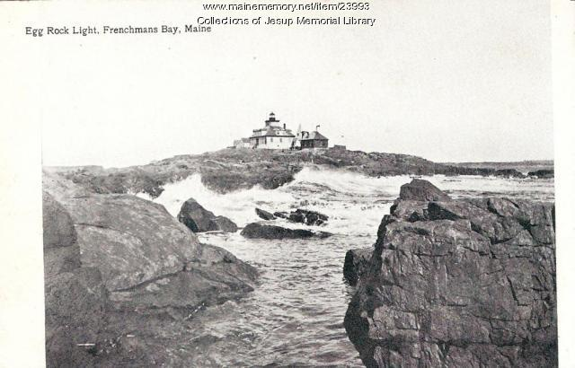 Egg Rock Light, Frenchmans Bay, ca. 1920