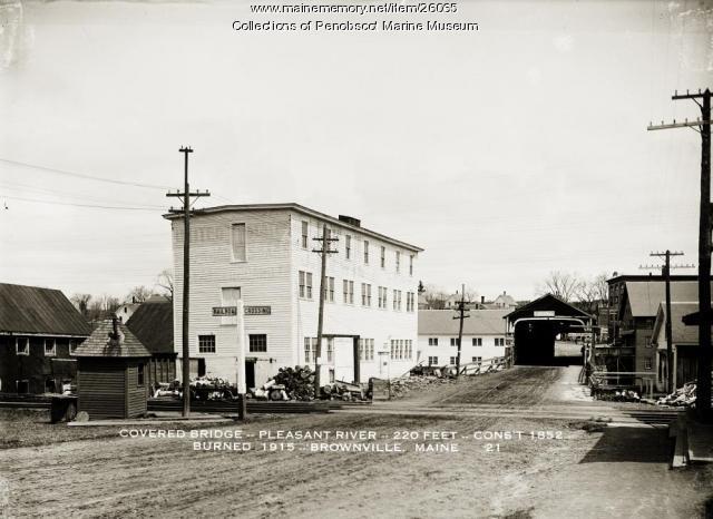 Covered Bridge, Brownville, ca. 1913