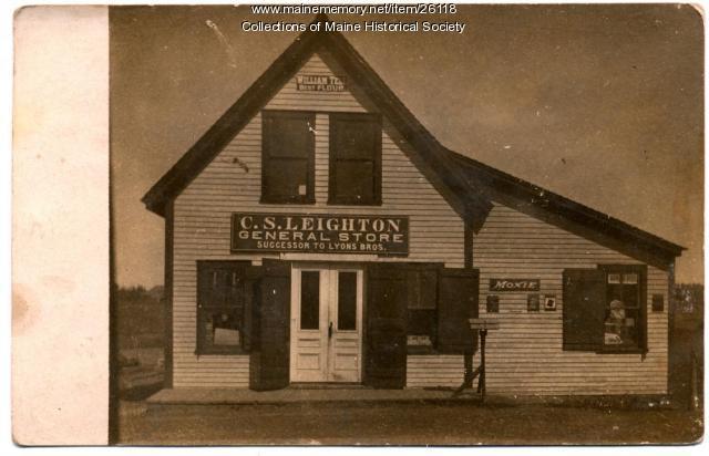 C.S. Leighton General Store, Dennysville, ca. 1910
