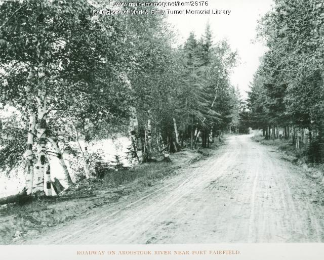 Road Near Aroostook River, Ft. Fairfield, 1895