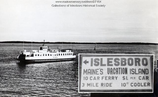 Governor Brann Ferry, Islesboro, ca. 1940