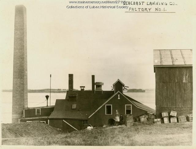 Seacoast Canning Company, Lubec, ca. 1920