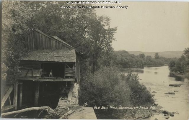Old Saw Mill, Farmington Falls, circa 1900