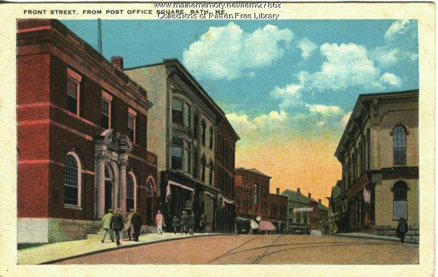 Front Street, From Post Office Square, Bath. ca. 1930