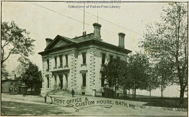 Post Office & Custom House, Bath, ca. 1901