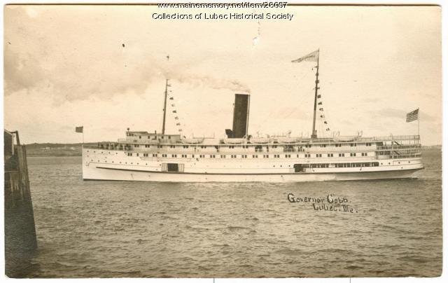 Gov. Cobb Steamship, Lubec, ca. 1915