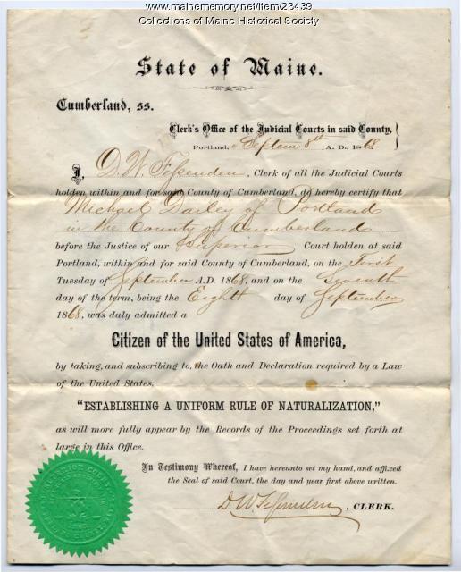 Michael Dailey naturalization certificate, Portland, 1868