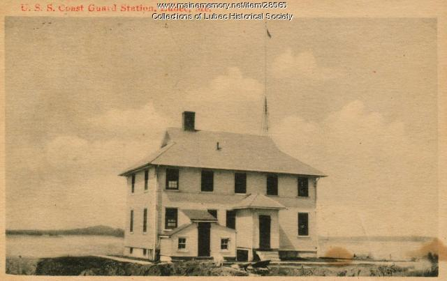 Old Coast Guard Station, Lubec, ca. 1920