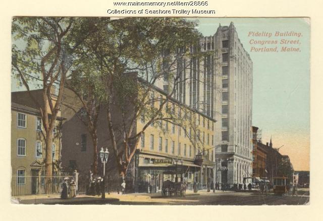 Fidelity Building , Congress Street, Portland, ca. 1911