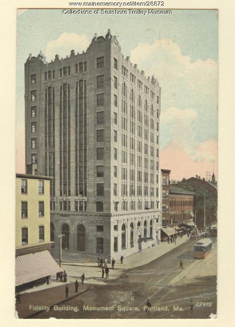 Fidelity Building, Monument Square, Portland, ca. 1911