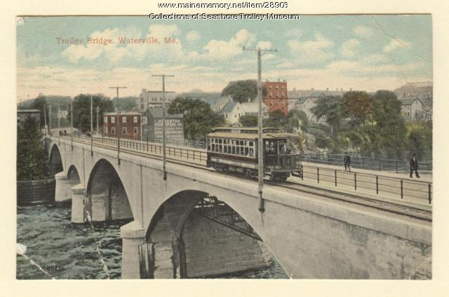 Trolley Bridge, Waterville, ca. 1913