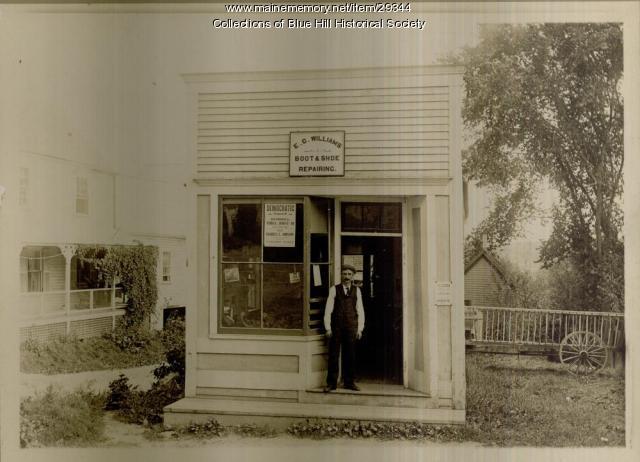 E.G. Williams Shoe Repair Shop, Blue Hill, ca. 1915