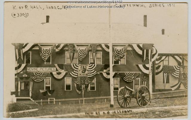 Centennial, Knights of Pythias Hall, Lubec, 1911