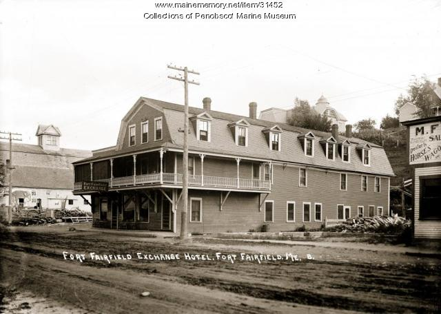 Fort Fairfield Exchange Hotel, ca. 1915