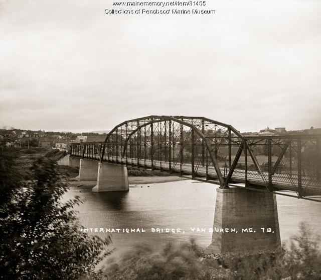 International Bridge, Van Buren, ca. 1920