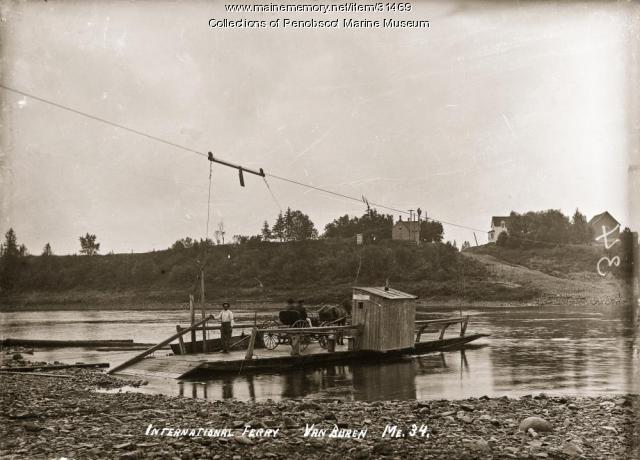 International Ferry, Van Buren, ca. 1910