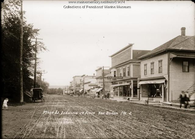 Looking up river, Main Street, Van Buren, ca. 1915