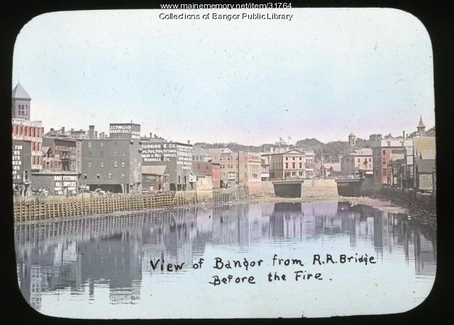 View of Bangor Before the Fire from the Railroad Bridge, ca. 1909