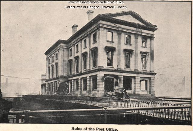Ruins of Post Office, Bangor, 1911