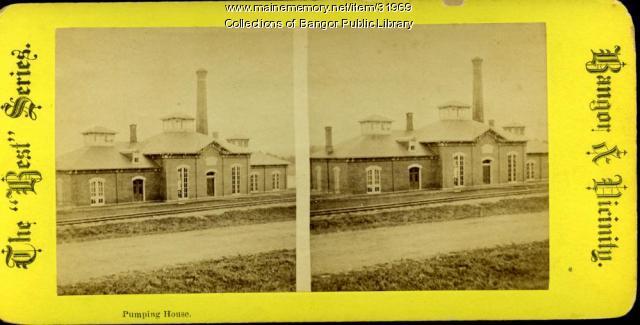 Waterworks Pumping House, Bangor, ca. 1875