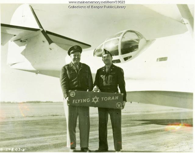 Captain Gordon, pilot, and 'Flying Torah,' Bangor, 1945