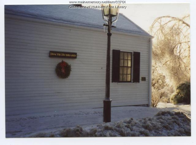 Ice Storm, Dr. Hubbard Office Museum, Hallowell, 1998