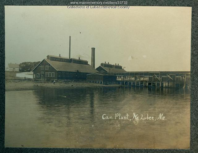 Can Plant, North Lubec, ca. 1900
