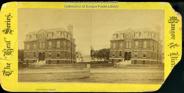 Union Street (Hannibal Hamlin) Grammar School, Bangor, ca. 1881