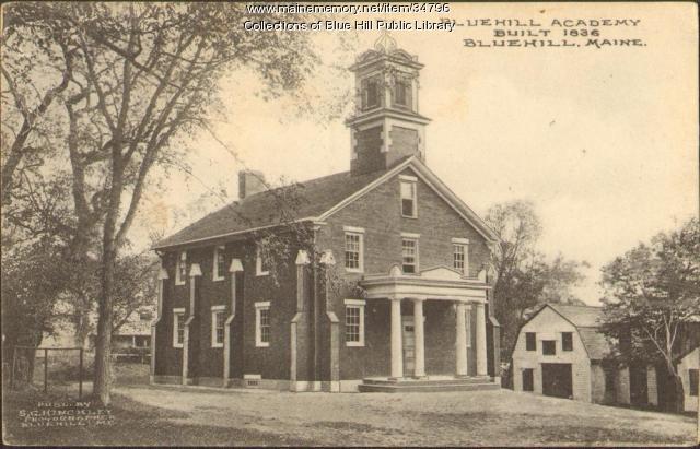 Blue Hill Academy, Blue HIll, ca. 1909