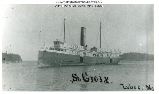Eastern Steam Ship St. Croix, Lubec, ca. 1905