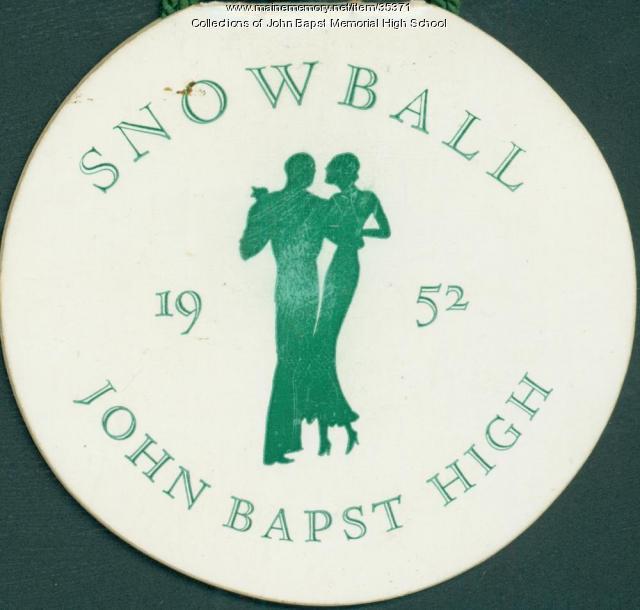 John Bapst Snowball dance card, Bangor, 1952