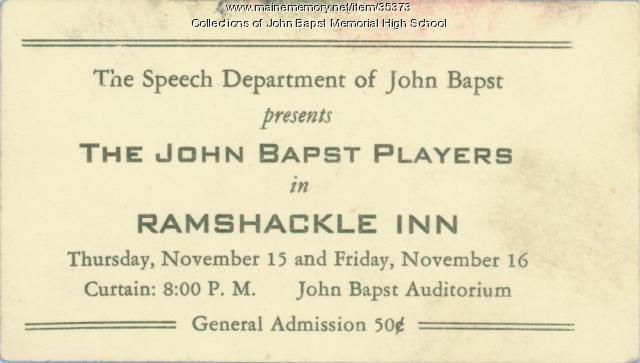 John Bapst Players' Ramshackle Inn Admission Ticket, Bangor, 1958