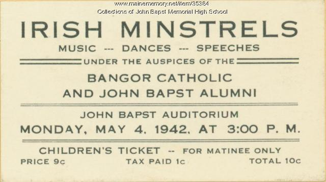 "Admissions ticket to ""Irish Minstrels,"" Bangor, 1942"