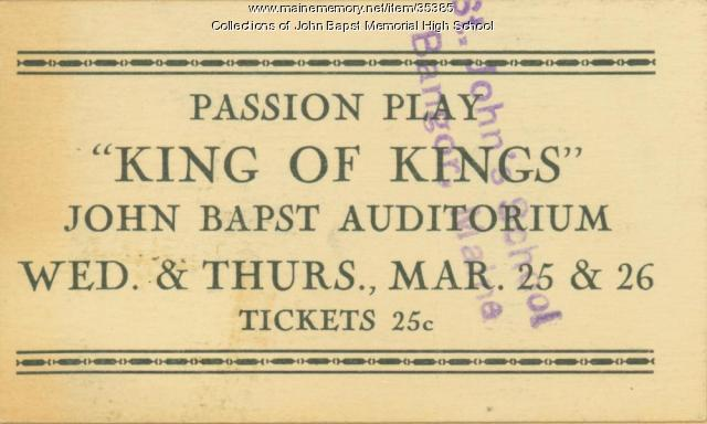 "Admission ticket to ""King of Kings,"" Bangor, ca. 1940"