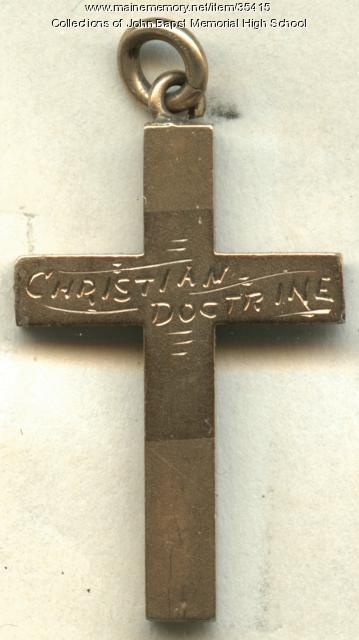 John Bapst High School Christian Doctrine Medal, Bangor, 1929
