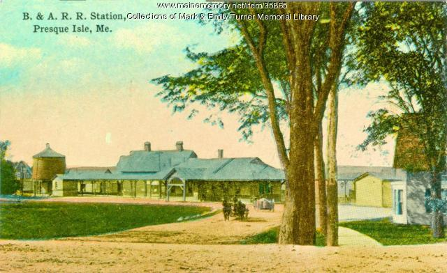 Bangor and Aroostook Railroad Station, Presque Isle, ca. 1902