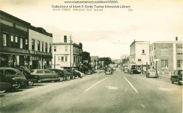 Main Street, Presque Isle, ca. 1950